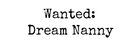 Wanted: Dream Nanny