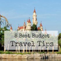 8 Best Budget Travel Tips