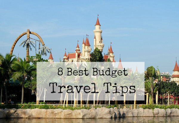 8 Best Budget Travel Tips